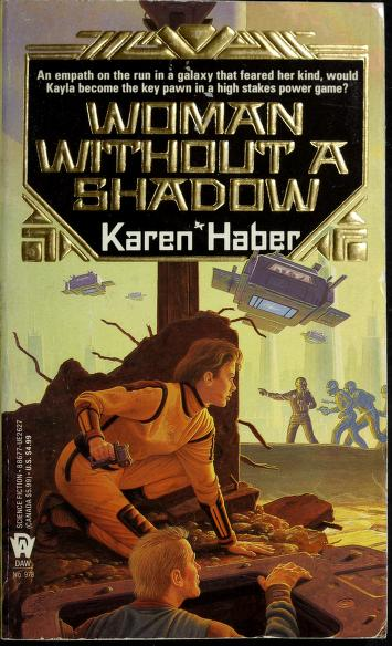 Cover of: Woman without a Shadow | Karen Haber