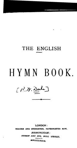 The English Hymn Book by Robert William Dale
