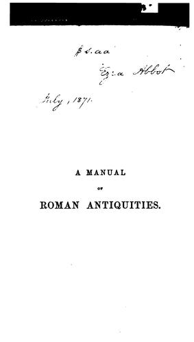 A Manual of Roman Antiquities by William Ramsay