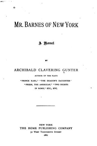 Mr. Barnes of New York: A Novel by Archibald Clavering Gunter