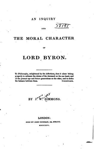 An Inquiry Into the Moral Character of Lord Byron by James Wright Simmons