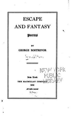 Escape and Fantasy: Poems by George Rostrevor Hamilton