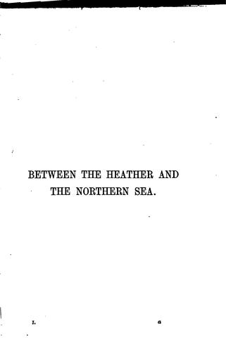 Between the heather and the northern sea by Mary Linskill