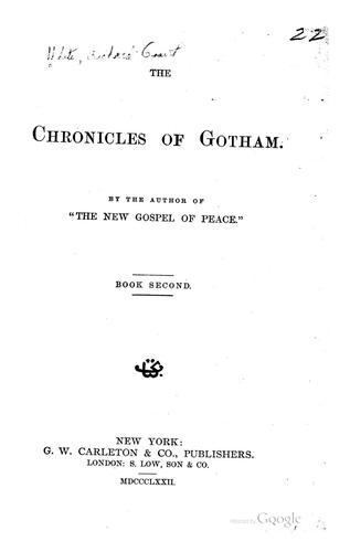 The Chronicles of Gotham by Richard Grant White
