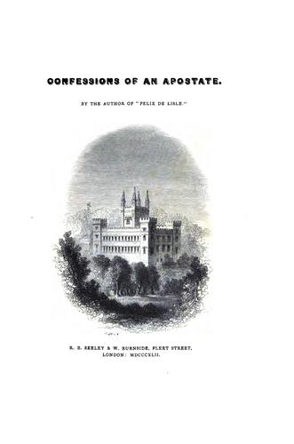Confessions of an apostate, by the author of Felix de Lisle by Anne Flinders