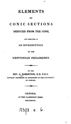 Elements of conic sections deduced from the cone by Abram Robertson