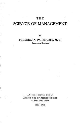 The Science of Management by Frederic Augustus Parkhurst