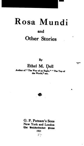 Rosa Mundi: And Other Stories by Ethel M. Dell