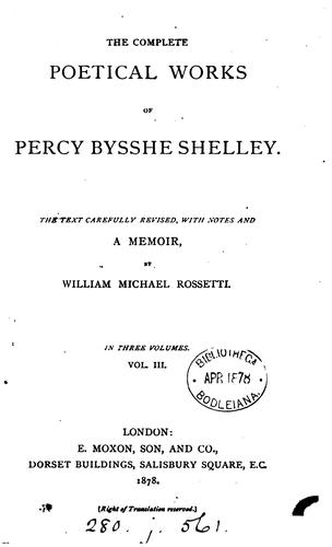 The complete poetical works of Percy Bysshe Shelley by Percy Bysshe Shelley
