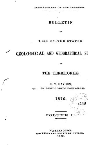 BULLETIN OF THE UNITED STATES GEOLOGICAL AND GEOGRAPHICAL SURVEY by F.V. HAYDEN