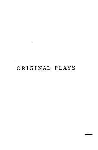 Original Plays: Second Series by William Schwenck Gilbert