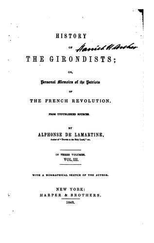 History of the Girondists by Alphonse de Lamartine