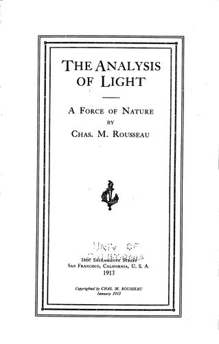 The Analysis of Light: A Force of Nature by Charles Marion Rousseau