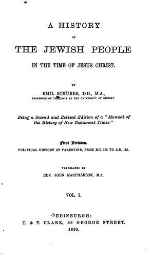 A History of the Jewish People in the Time of Jesus Christ by Emil Schürer