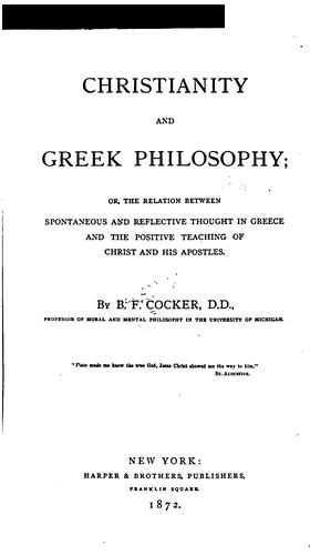Christianity and Greek Philosophy by Benjamin Franklin Cocker