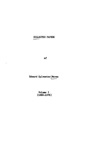 Collected papers by Edward Sylvester Morse