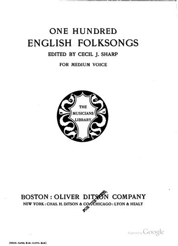 One Hundred English Folksongs by Cecil James Sharp