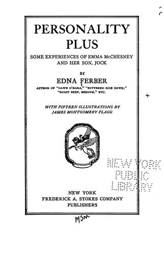 Personality Plus: Some Experiences of Emma McChesney and Her Son, Jock by Edna Ferber