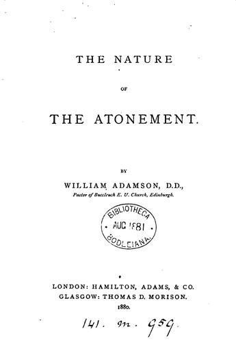The nature of the Atonement by William Adamson