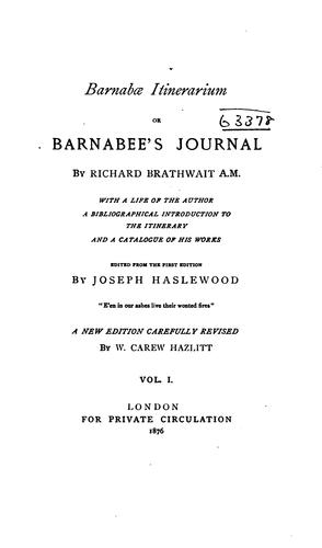 BARNABAE ITINERARIUM: Barnabees Journall; to which is Added the Song of Bessie Bell by RICHARD BRATHWAIT
