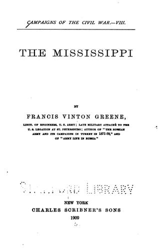 The Mississippi by Francis Vinton Greene