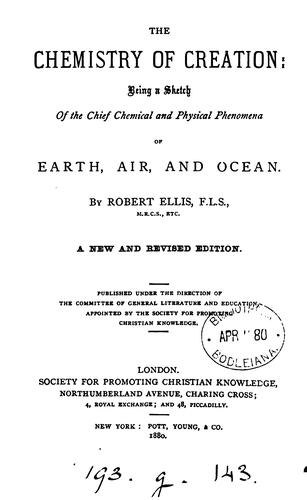 The chemistry of creation by Robert Ellis