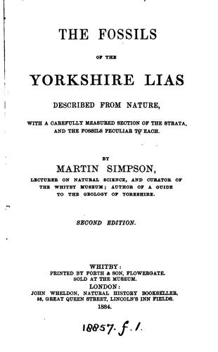 THE FOSSILS OF THE YORKSHIRE LIAS by MARTIN SIMPSON