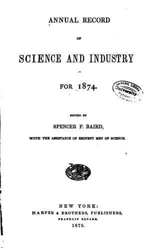 Annual Record of Science and Industry for 1871-78 by Spencer Fullerton Baird