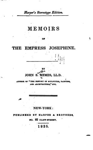 Memoirs of the Empress Josephine by John Smythe Memes
