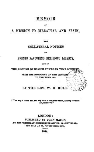 Memoir of a mission to Gibraltar and Spain by William Harris Rule