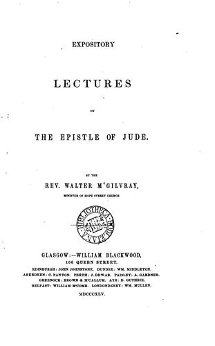 Expository lectures on the Epistle of Jude by Walter MacGilvray