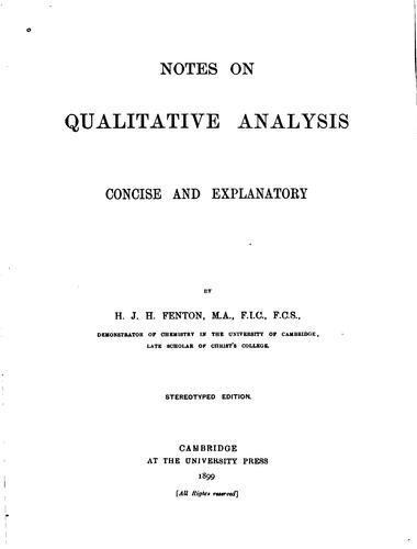 Notes on Qualitative Analysis: Concise and Explanatory by Henry John Horstman Fenton