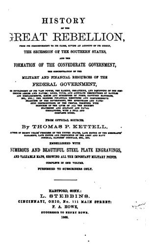 HISTORY OF THE GREAT REBELLION by Thomas P. Kettell