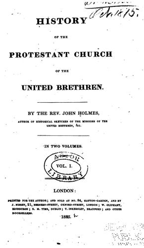 History of the Protestant Church of the United Brethren by bp John Beck Holmes