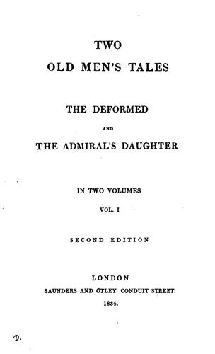 Two old men's tales. The deformed, and The admiral's daughter [by A. Marsh-Caldwell] by Anne Marsh- Caldwell