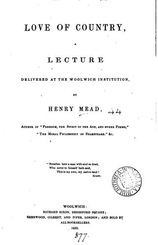 Love of country, a lecture by Henry Mead