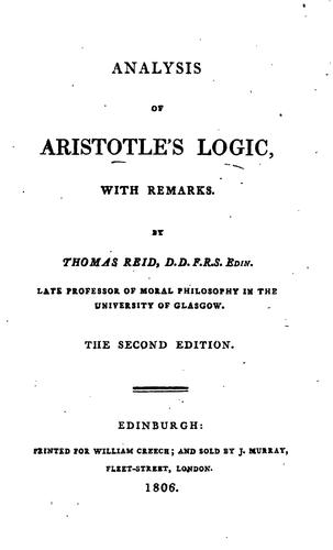 Analysis of Aristotle's logic, with remarks by Thomas Reid