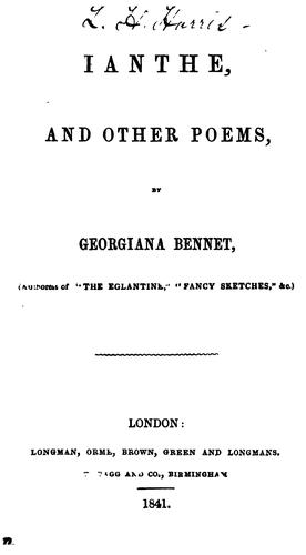 Ianthe, and other poems by Georgiana Bennet