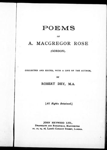 Poems of A. Macgregor Rose (Gordon) by A. McGregor Rose