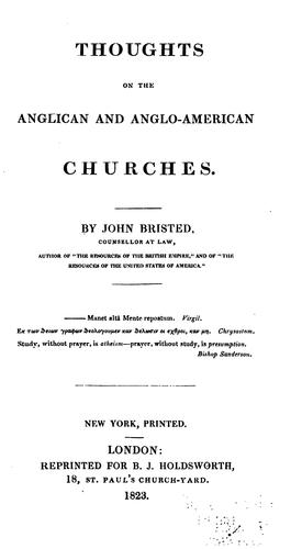 Thoughts on the Anglican and Anglo-American Churches by John Bristed