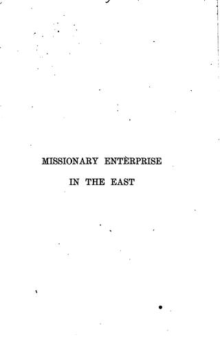 Missionary enterprise in the East, with especial reference to the Syrian Christians of Malabar by Richard Collins
