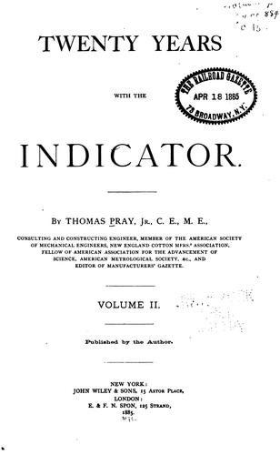 Twenty Years with the Indicator by Thomas Pray