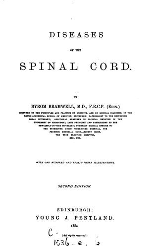 Diseases of the Spinal Cord by Byrom Bramwell