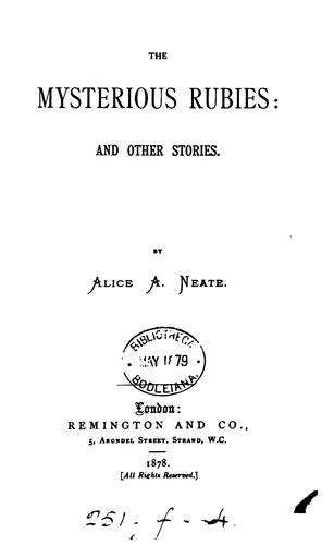The mysterious rubies, and other stories by Alice A. Neate