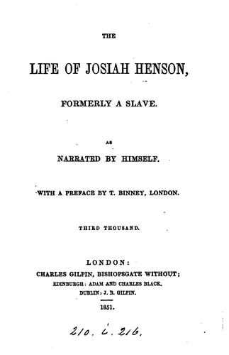 The life of Josiah Henson, as narrated by himself [to S.A. Eliot] by Josiah Henson
