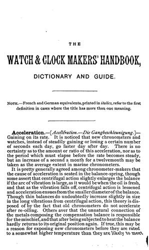 The Watch & Clock Makers' Handbook, Dictionary and Guide by Frederick James Britten