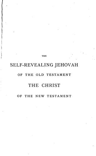The Self-revealing Jehovah of the Old Testament: The Christ of the New Testament by Sarah Matilda (Fry ) Barclay