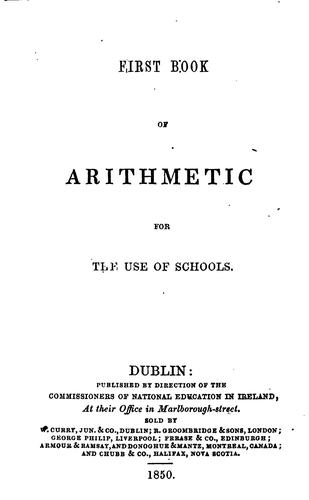 First book of arithmetic for the use of schools by Commissioners of National Education in Ireland