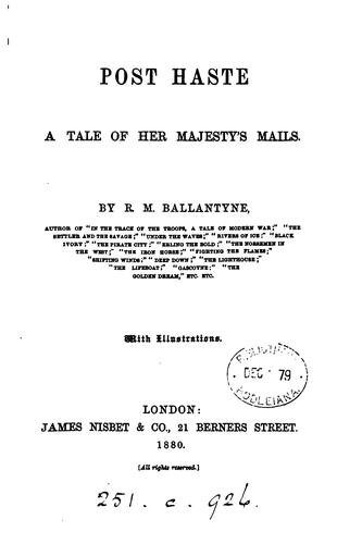 Post Haste a tale of her majesty's mails by R. M. Ballantyne