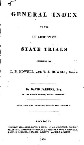 A Complete Collection of State Trials and Proceedings for High Treason and Other Crimes and ... by Thomas Bayly Howell , William Cobbett
